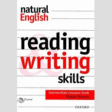 Natural English Reading & Writing Skills Intermediate Resource Book