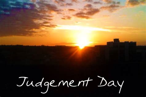 Day Of Judgment judgement day teach