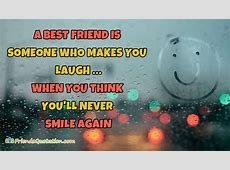Who Someone Even Think You You Laugh You When Friend Ll Makes Never Again Smile 5