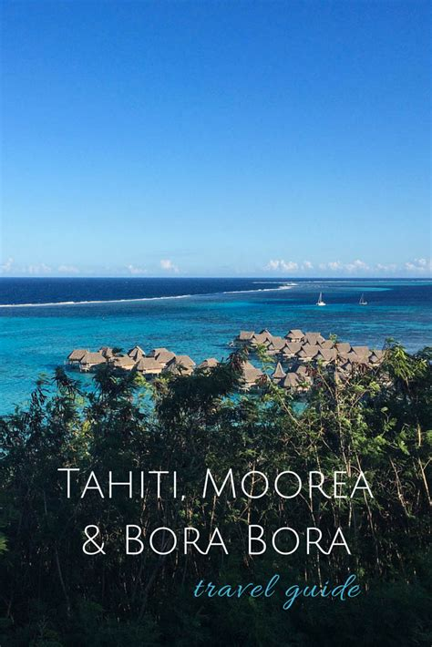 Tahiti Moorea And Bora Bora Travel Guide Travel Guides