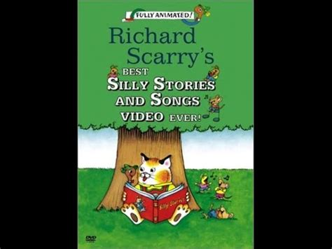 Richard Scarry's Best Silly Stories And Songs Video Ever