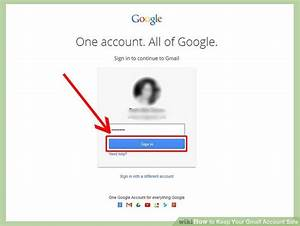 How To Add Email Account To Iphone How To Keep Your Gmail Account Safe 9 Steps With Pictures