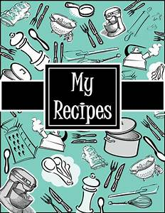 6 best images of recipe cookbook cover printables With recipe book cover template free