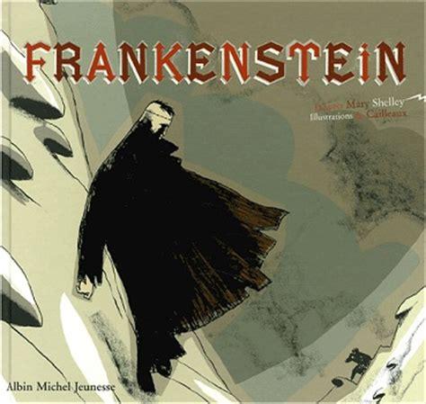 couvertures images et illustrations de frankenstein ou le prom 233 th 233 e moderne de shelley