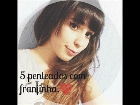 penteados  franjinha      youtube