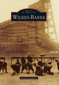 barnes and noble wilkes barre wilkes barre pennsylvania images of america series by
