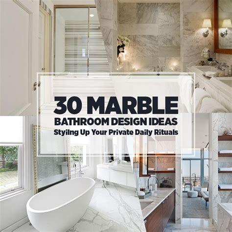 bathroom decorating ideas 2014 30 marble bathroom design ideas styling up your