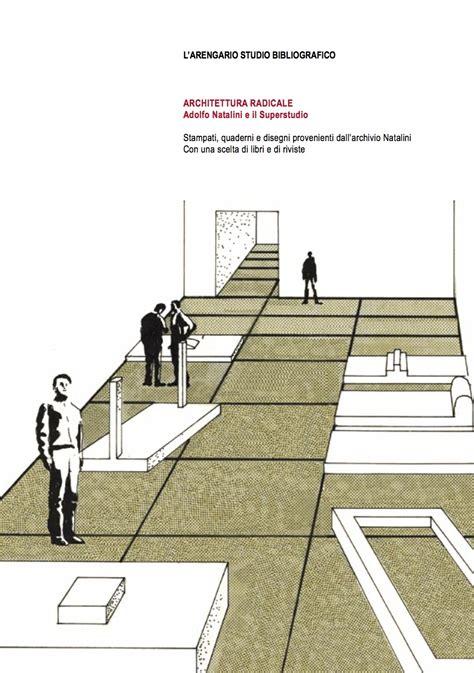 Architettura Radicale  L'arengario Studio Bibliografico