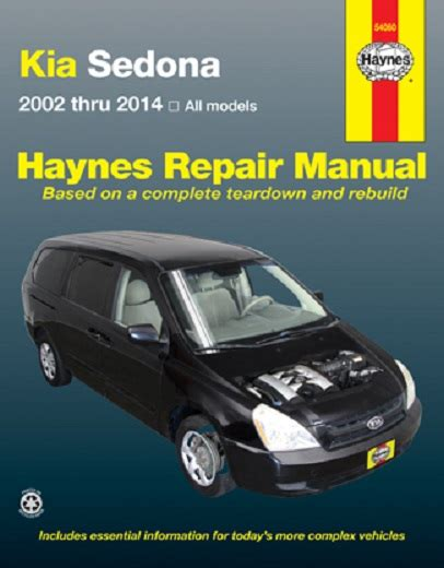 auto repair manual free download 2006 kia sedona electronic valve timing 2002 2014 kia sedona haynes repair manual