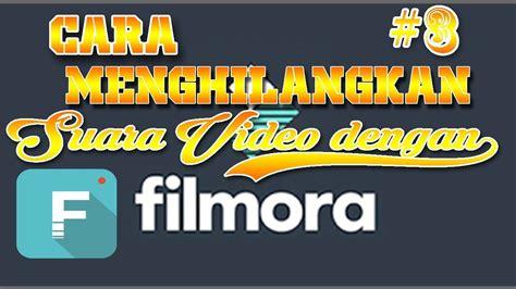 Check spelling or type a new query. #3 ,Cara menghilangkan suara pada video dengan wondershere ...