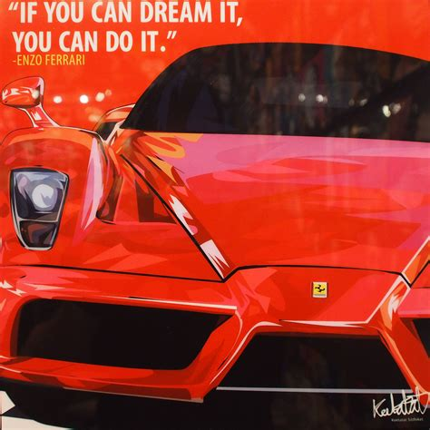"Founded by enzo ferrari in 1939 out of the alfa romeo race division as auto avio. Ferrari Inspired Mounted Plaque Poster ""If you can dream it, you can do it."""