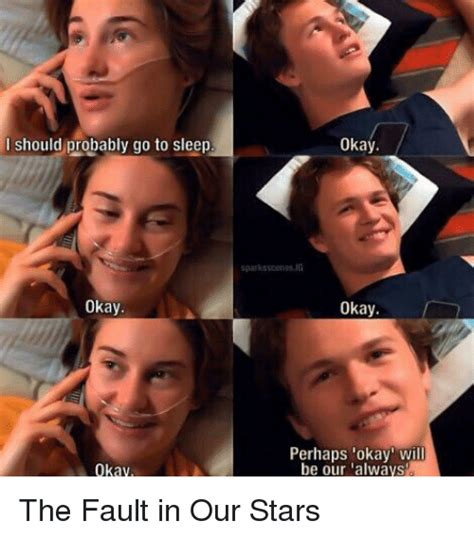 The Fault In Our Stars Meme - funny okay okay memes of 2017 on sizzle marriage