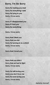 Sorry, I'm So Sorry Poem by kalista mccart - Poem Hunter