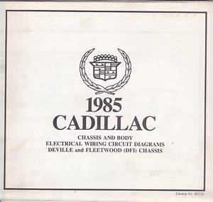 Find Factory Issue1985 Cadillac Deville Fleetwood Dfi Chassis Wiring Circuit Diagrams Motorcycle