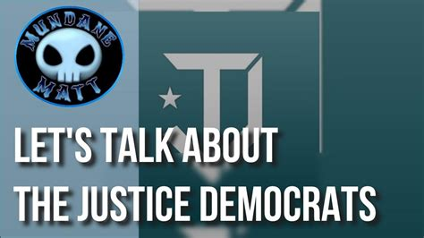 [news] Let's Talk About The Justice Democrats  Youtube
