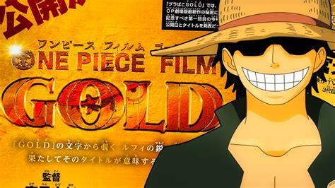 moviegoers   piece film gold  receive manga