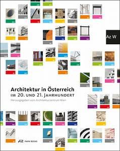 Architektur 20 Jahrhundert : architektur in sterreich im 20 und 21 jahrhundert medienservice architektur und bauwesen ~ Frokenaadalensverden.com Haus und Dekorationen