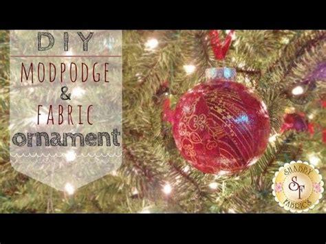diy mod podge  fabric ornaments  jennifer