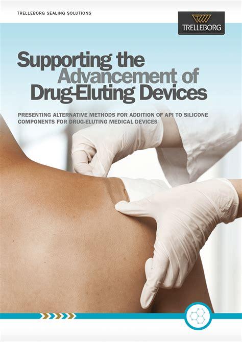 advancement  drug eluting devices trelleborg sealing solutions