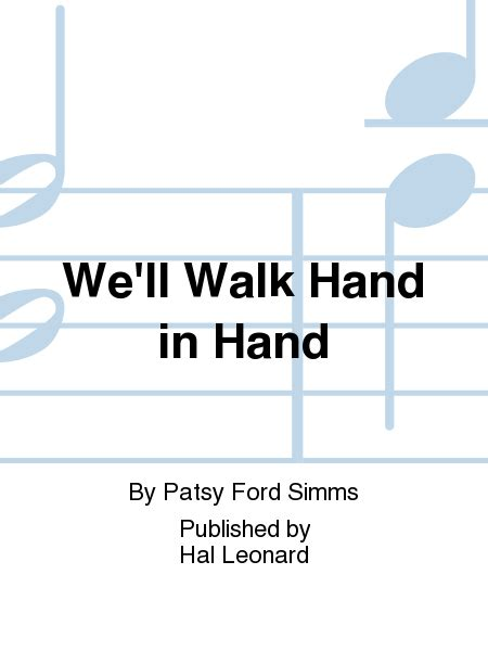 We'll Walk Hand In Hand Sheet Music By Patsy Ford Simms