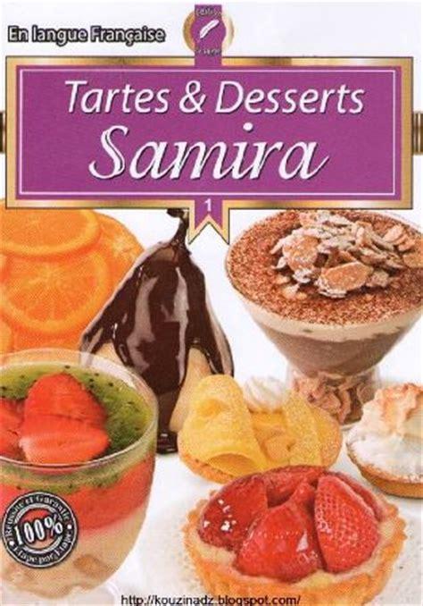 livre de cuisine samira pdf la cuisine algérienne samira tartes et desserts