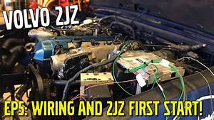 Lcm 940 - The 2jz Volvo  Ep5  Wiring And 2jz First Start