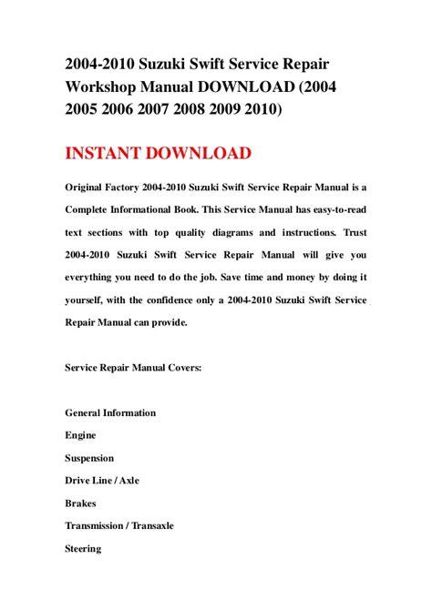 car repair manual download 1998 suzuki swift windshield wipe control 2004 2010 suzuki swift service repair workshop manual download 2004