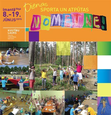 Vasaras brīvlaika prieks un kustība Rīgā! Dienas nometnes ...
