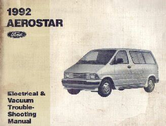 auto repair manual free download 1987 ford aerostar head up display 1992 ford aerostar electrical and vacuum troubleshooting manual