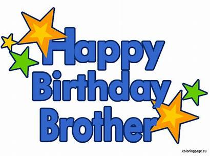 Brother Birthday Happy Clipart Coloring Pages Wishes