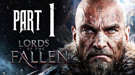 Lords of the Fallen Gameplay Walkthrough Part 1 - First ...