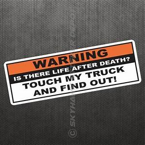 Warning Funny Vinyl Decal Bumper Sticker Don U0026 39 T Touch My