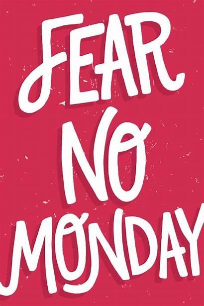 Monday Quotes Motivational Fear Motivation Mondays Inspiration