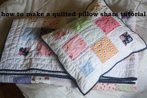 quilted pillow shams a quilted sham tutorial avery sewing