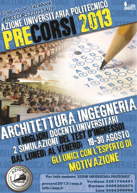 Test D Ingresso Ingegneria Edile Architettura by Precorsi 2013 Corsi Di Preparazione Al Test D Ingresso Di