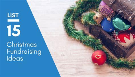 creative christmas fundraising ideas updated