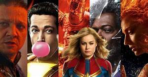All, The, Superhero, Movies, Releasing, In, 2019, The, Year, Of, Most, Superhero, Films