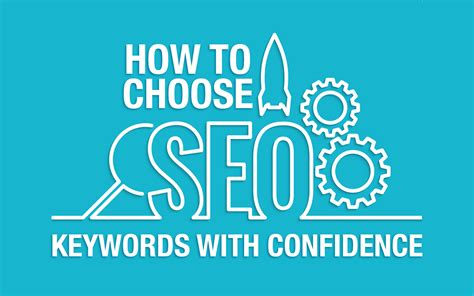 How To Seo - how to choose seo keywords with confidence