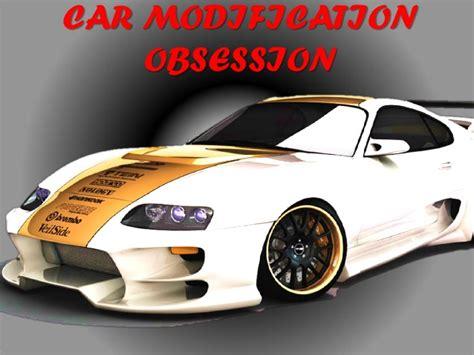 Modification Obsession car modification obsession