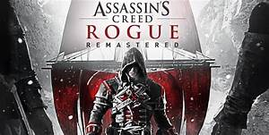 Annunciato Assassin's Creed Rogue Remastered | Console ...