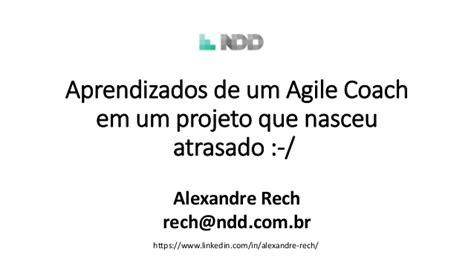 Aprendizados De Um Agile Coach  Agile Trends