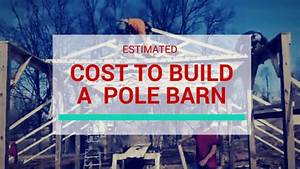 how much does it cost to build a pole barn With cost to build a pole shed