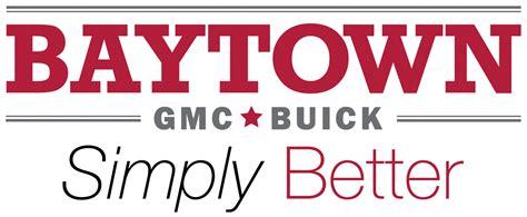 baytown gmc buick baytown tx read consumer reviews