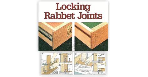 locking rabbet joints woodarchivist