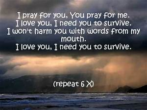 I Need You To Survive With Lyrics
