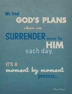 Best 25+ I surr... Daily Surrender Quotes