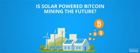 A good deal of bitcoin's environmental impact is exacerbated by the fact that much of the mining is done. Bitcoin Mining Renewable Energy - How To Earn Bitcoin In India