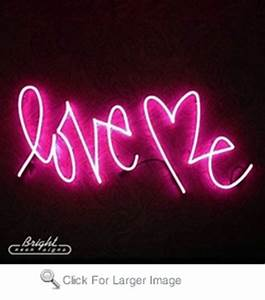 Love Me Neon Sign only $399 99 More Business Neon Signs