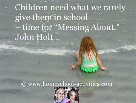 advantages of homeschooling what are the pros 946 | john holt quote 01