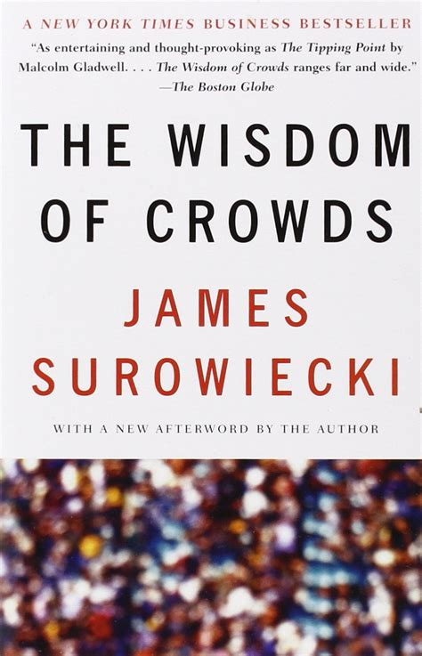 wisdom  crowds  summary james michael surowiecki